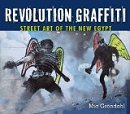 Revolution Graffiti: Street Art of the New Egypt - Mia Gröndahl