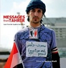 Messages from Tahrir: Signs from Egypt's Revolution